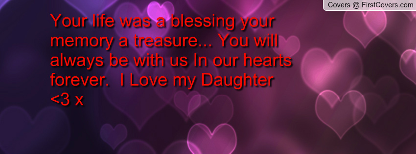 Daughter Quotes For Facebook: My Daughter Quotes For Facebook. QuotesGram