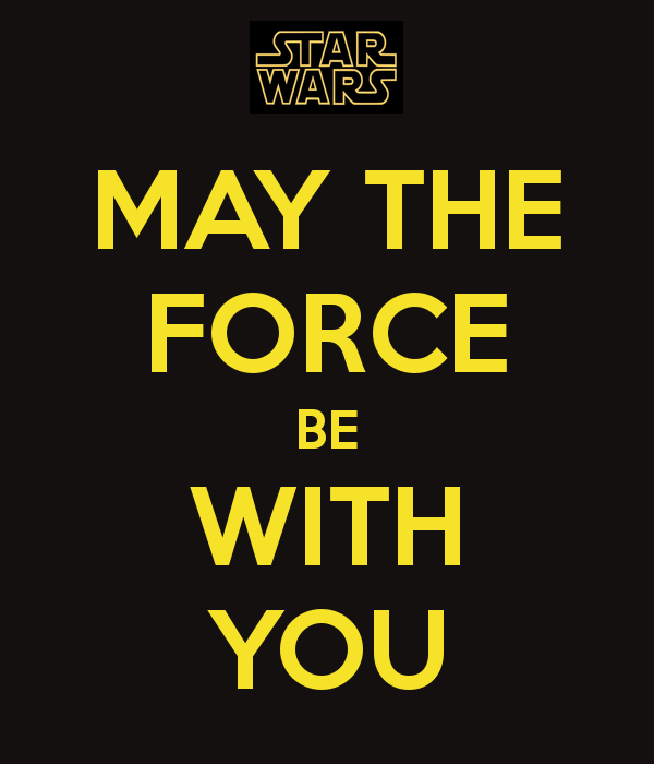 May The Force Be With You Wallpaper 8