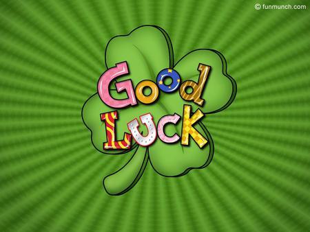 Good Luck Wallpaper Desktop 1