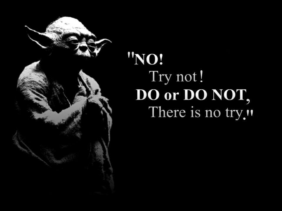 Yoda Do Or Do Not Wallpaper 2