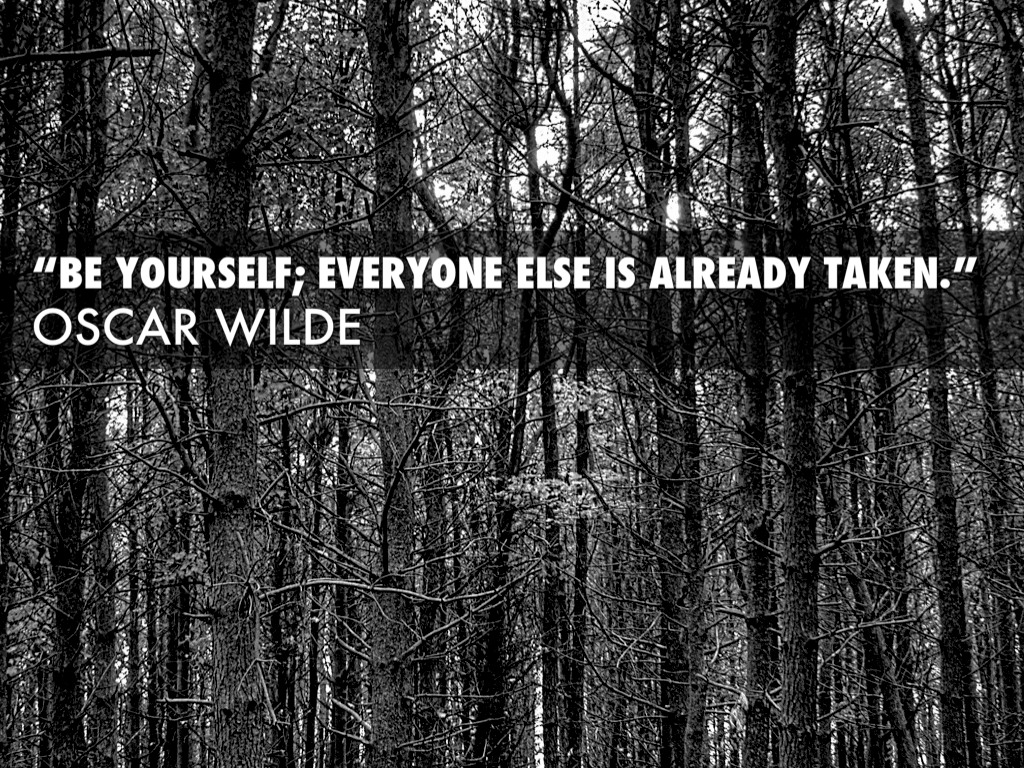 Be Yourself Everyone Else Is Already Taken Wallpaper 9