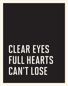 Clear Eyes Full Hearts Cant Lose Background 6