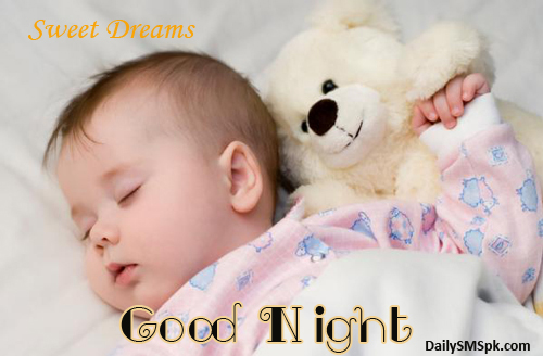 Good Night Sweet Dreams Baby 7