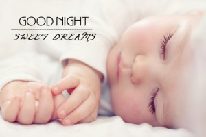 Good Night Sweet Dreams Baby 9 300×200