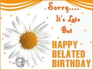Happy Belated Birthday Wishes 2 300×225