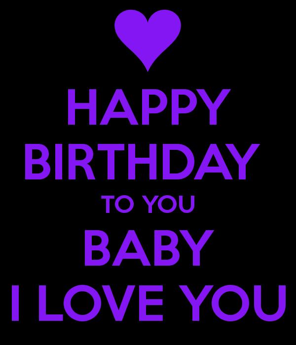 Happy Birthday Baby I Love You 1