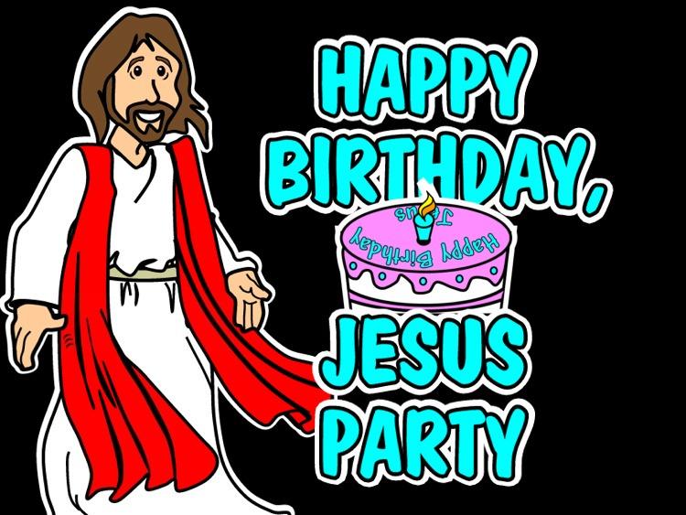 Happy Birthday Jesus Christ 20