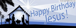 Happy Birthday Jesus Cover Photo 4 300×111