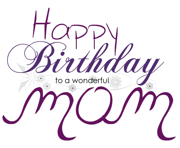 Happy Birthday Mama 24