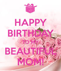 Happy Birthday Mom 21