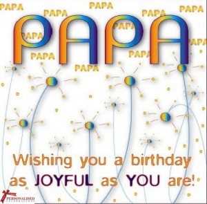 Happy Birthday Papa 24 300×295