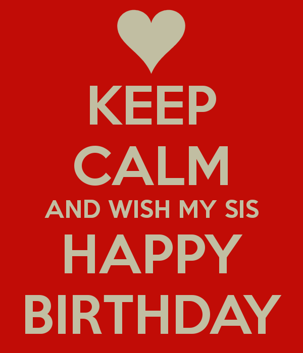 Happy Birthday Sis 2