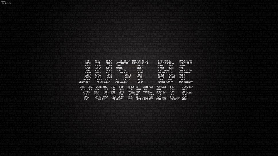 Just Be Yourself Wallpaper 2