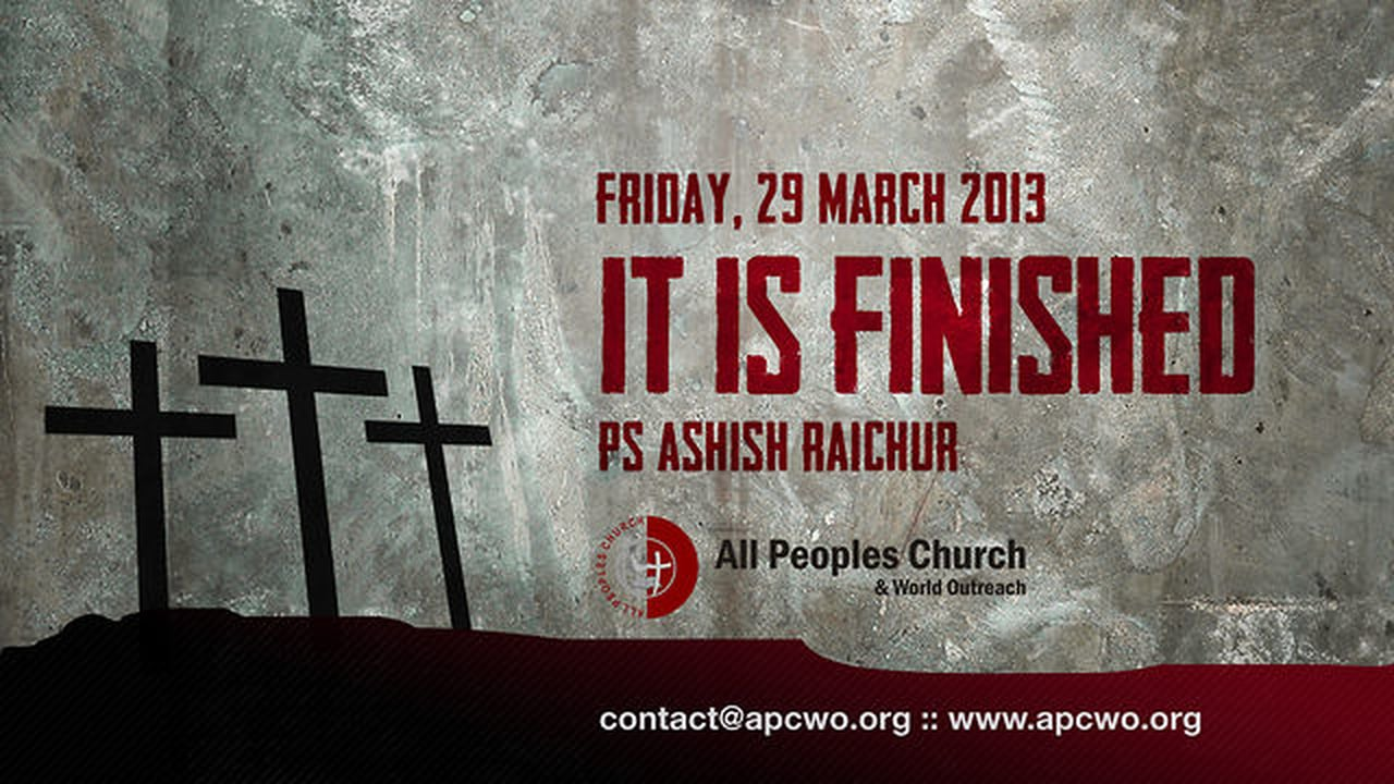 It Is Finished (Good Friday Message)